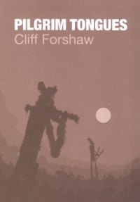 Cliff Forshaw - Pilgrim Tongues
